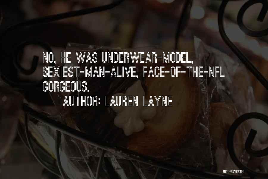 Man Underwear Quotes By Lauren Layne