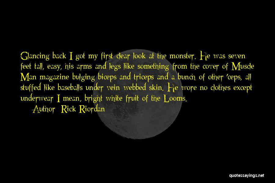 Man Underwear Quotes By Rick Riordan
