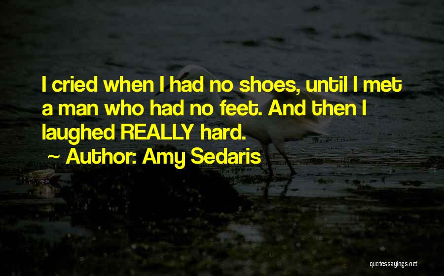 Man Who Cried Quotes By Amy Sedaris
