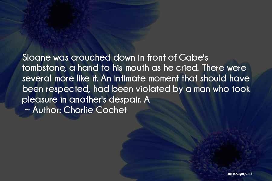 Man Who Cried Quotes By Charlie Cochet