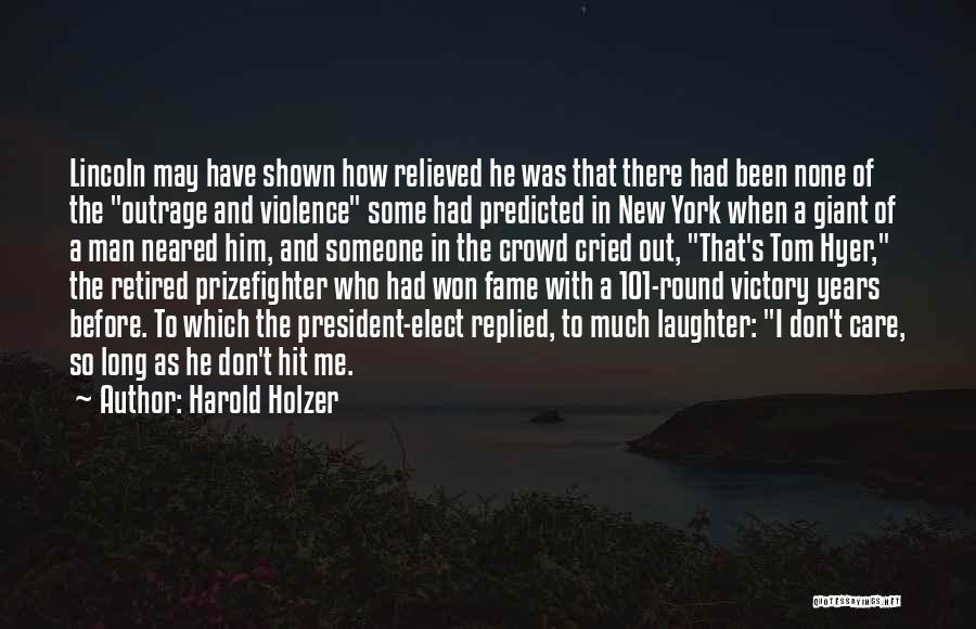 Man Who Cried Quotes By Harold Holzer