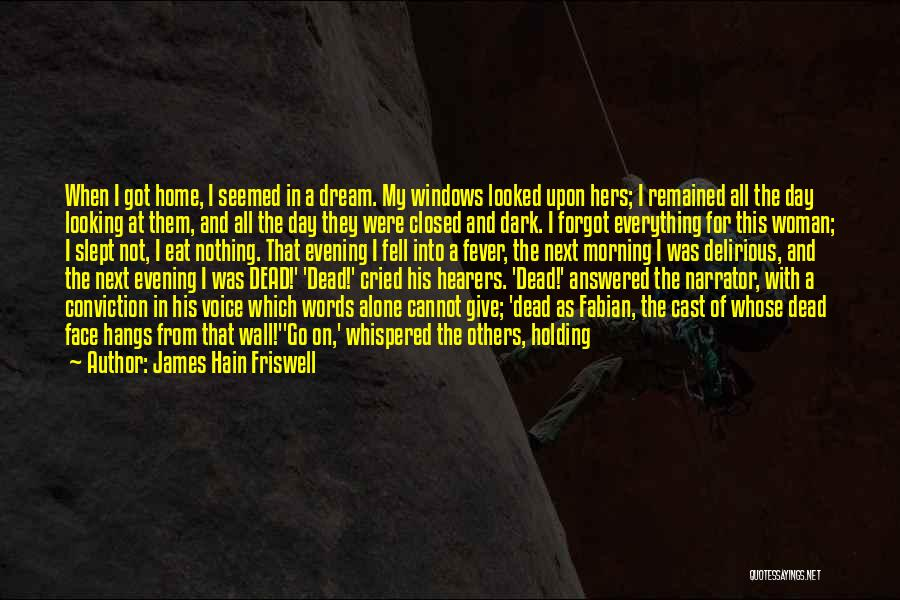 Man Who Cried Quotes By James Hain Friswell