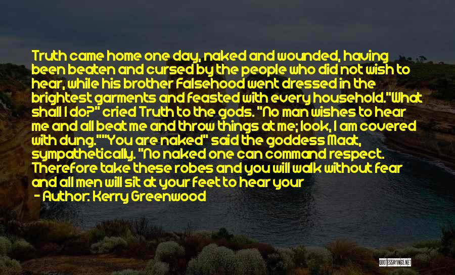 Man Who Cried Quotes By Kerry Greenwood