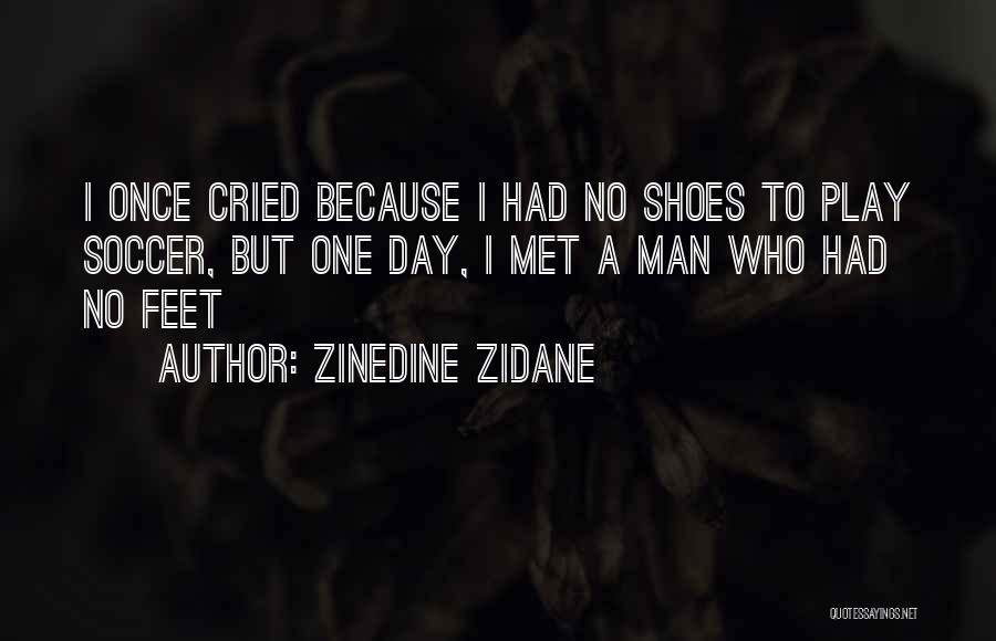Man Who Cried Quotes By Zinedine Zidane
