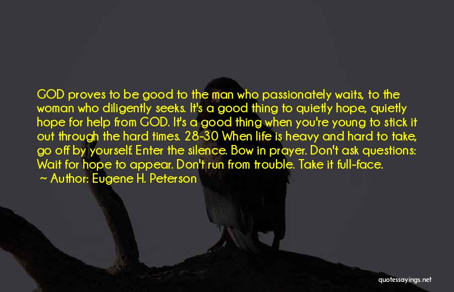 Man Who Waits Quotes By Eugene H. Peterson