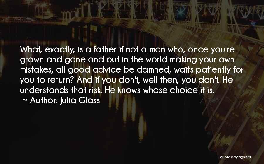 Man Who Waits Quotes By Julia Glass