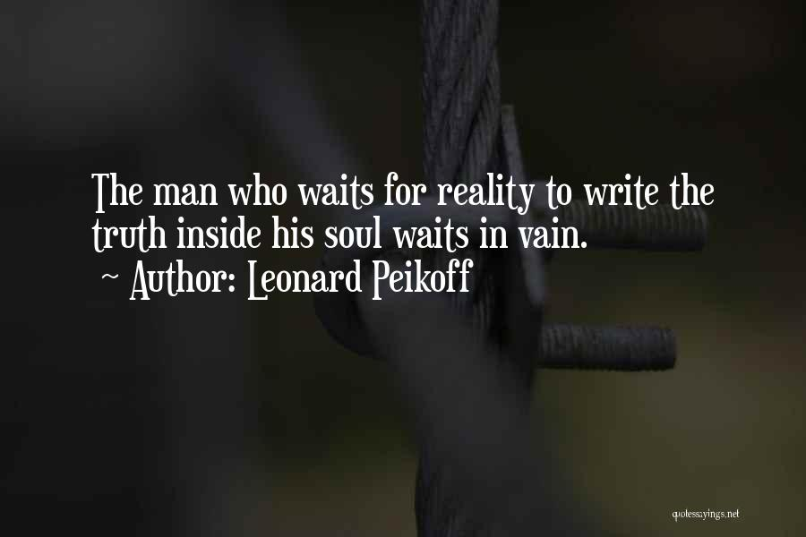 Man Who Waits Quotes By Leonard Peikoff