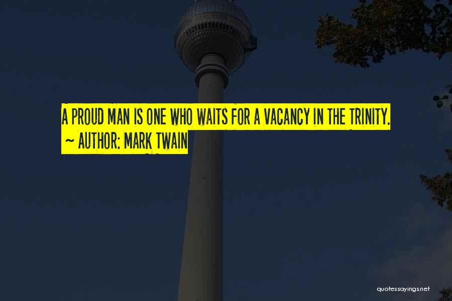 Man Who Waits Quotes By Mark Twain