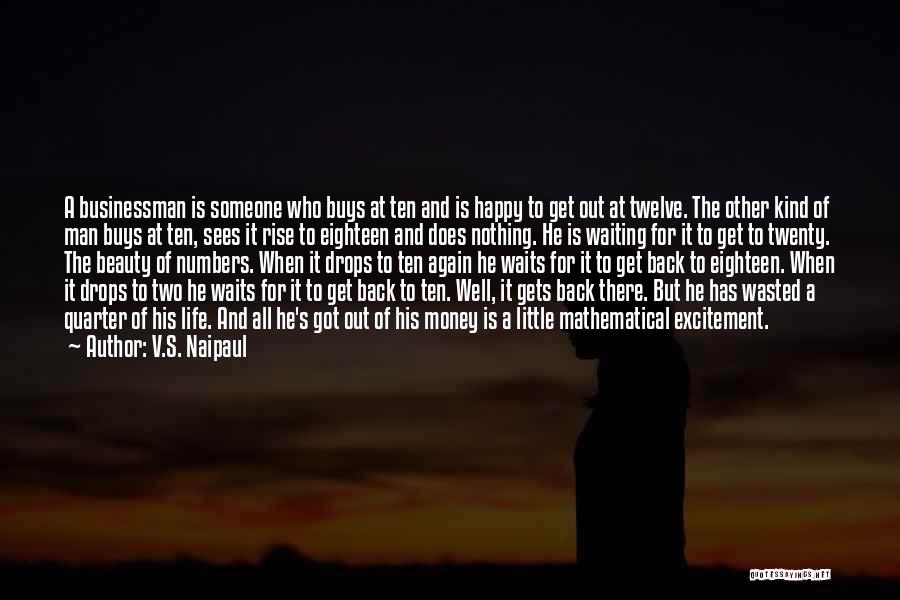 Man Who Waits Quotes By V.S. Naipaul