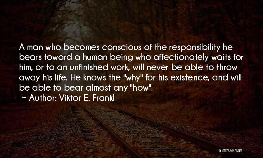 Man Who Waits Quotes By Viktor E. Frankl