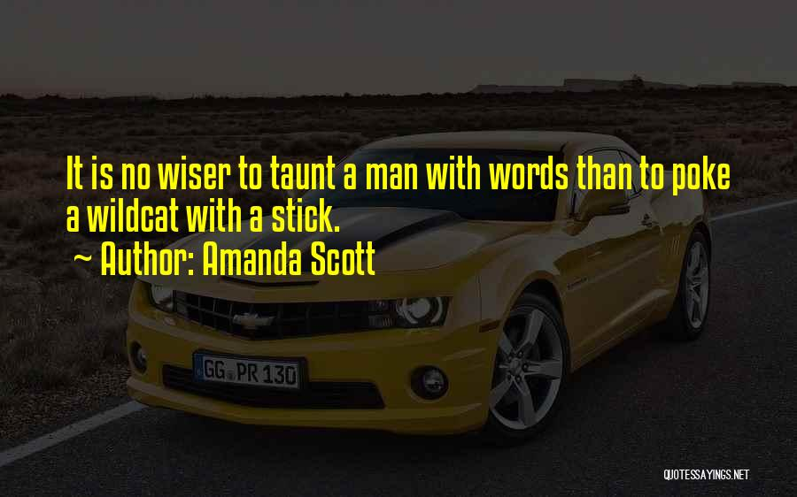 Man With No Words Quotes By Amanda Scott