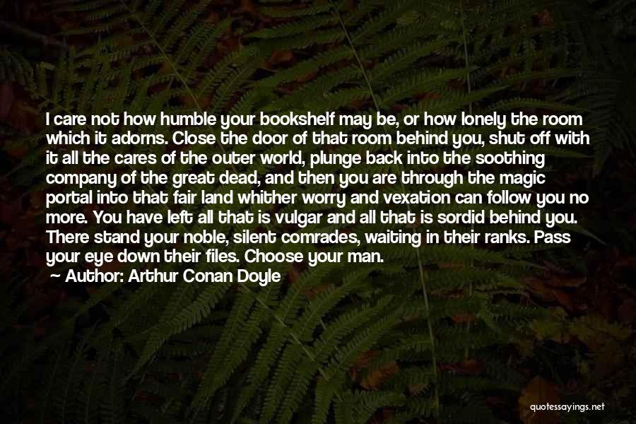 Man With No Words Quotes By Arthur Conan Doyle