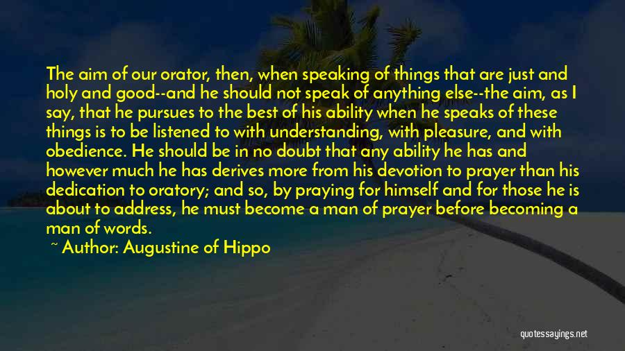 Man With No Words Quotes By Augustine Of Hippo