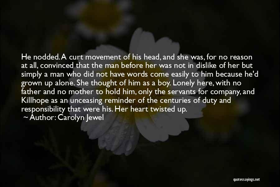Man With No Words Quotes By Carolyn Jewel