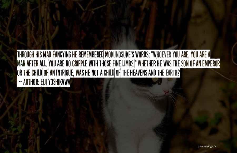 Man With No Words Quotes By Eiji Yoshikawa