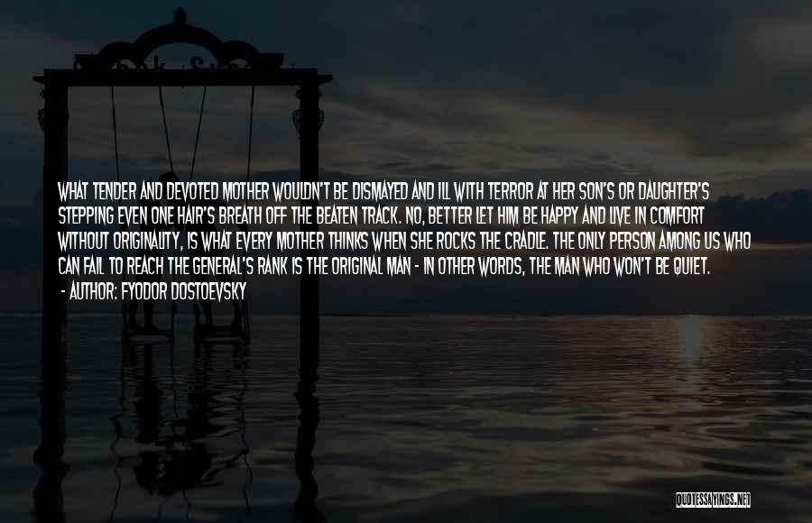 Man With No Words Quotes By Fyodor Dostoevsky