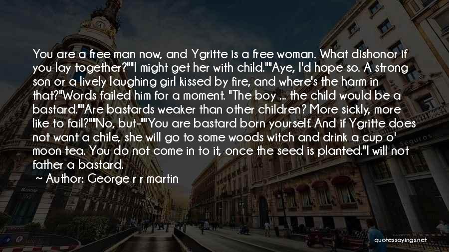 Man With No Words Quotes By George R R Martin