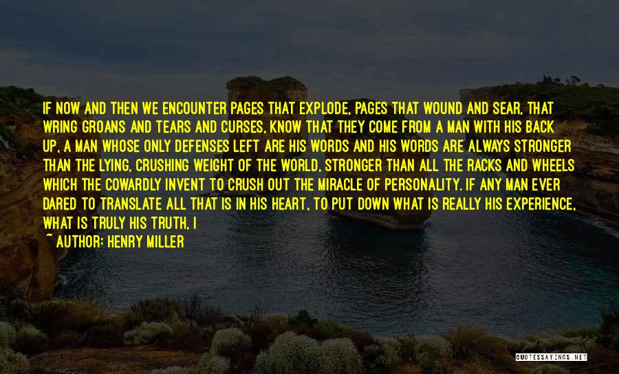 Man With No Words Quotes By Henry Miller