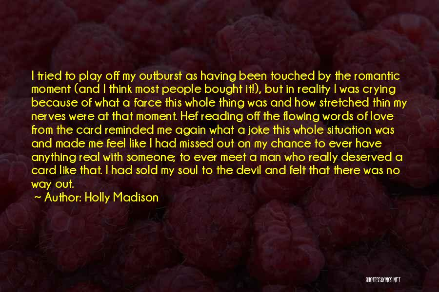 Man With No Words Quotes By Holly Madison