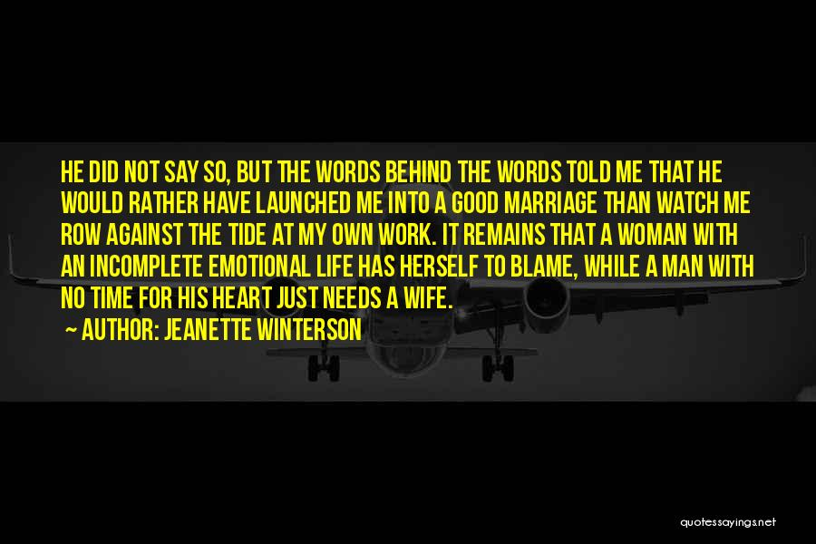 Man With No Words Quotes By Jeanette Winterson