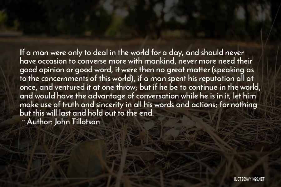 Man With No Words Quotes By John Tillotson