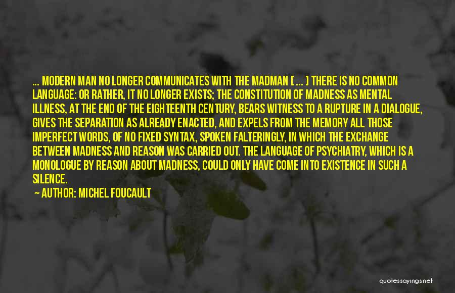 Man With No Words Quotes By Michel Foucault