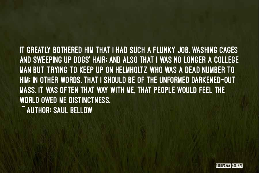 Man With No Words Quotes By Saul Bellow