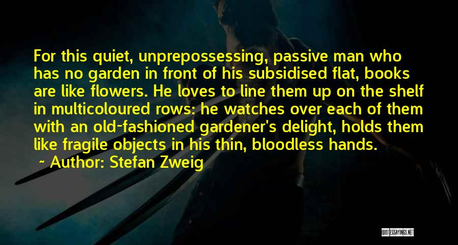 Man With No Words Quotes By Stefan Zweig