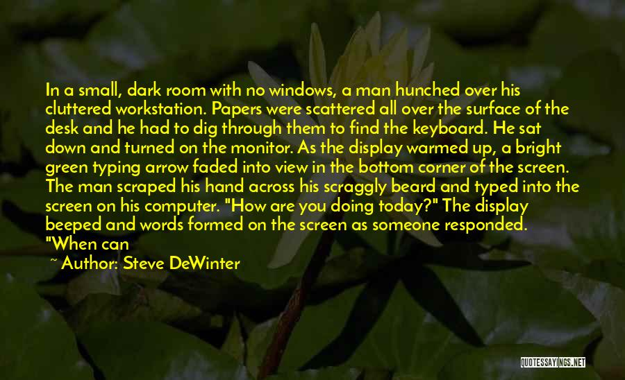 Man With No Words Quotes By Steve DeWinter