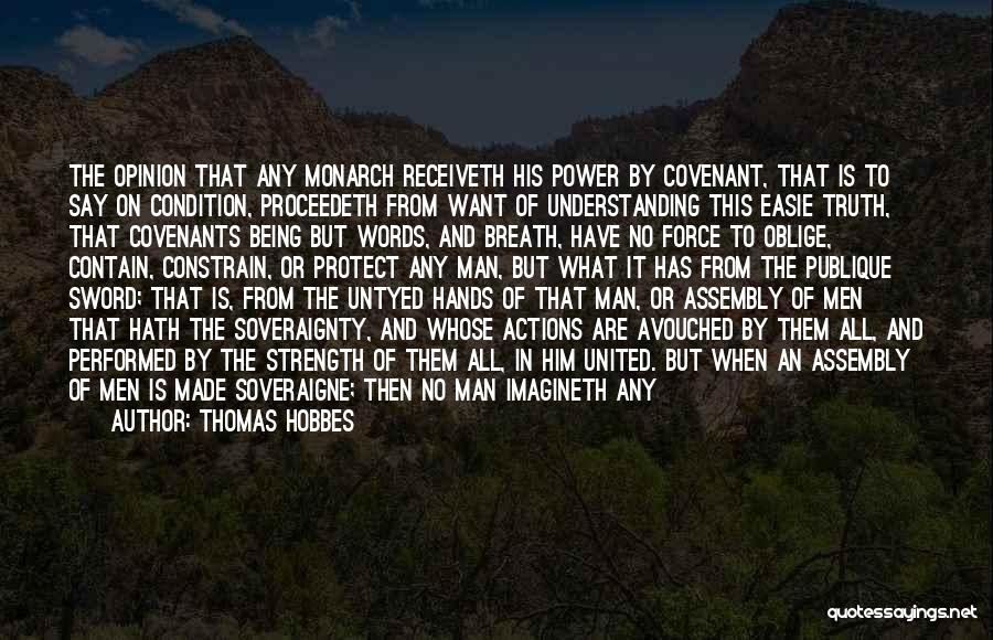 Man With No Words Quotes By Thomas Hobbes