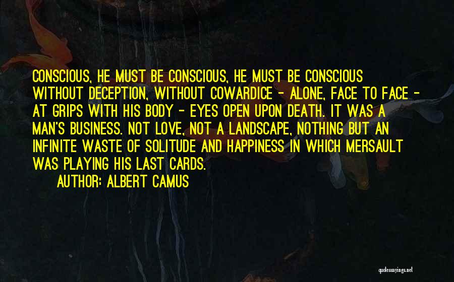 Man Without A Face Quotes By Albert Camus