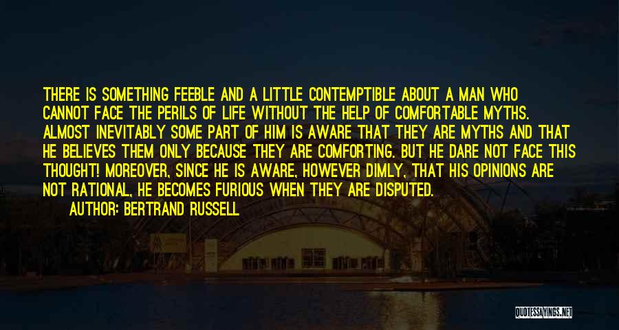 Man Without A Face Quotes By Bertrand Russell
