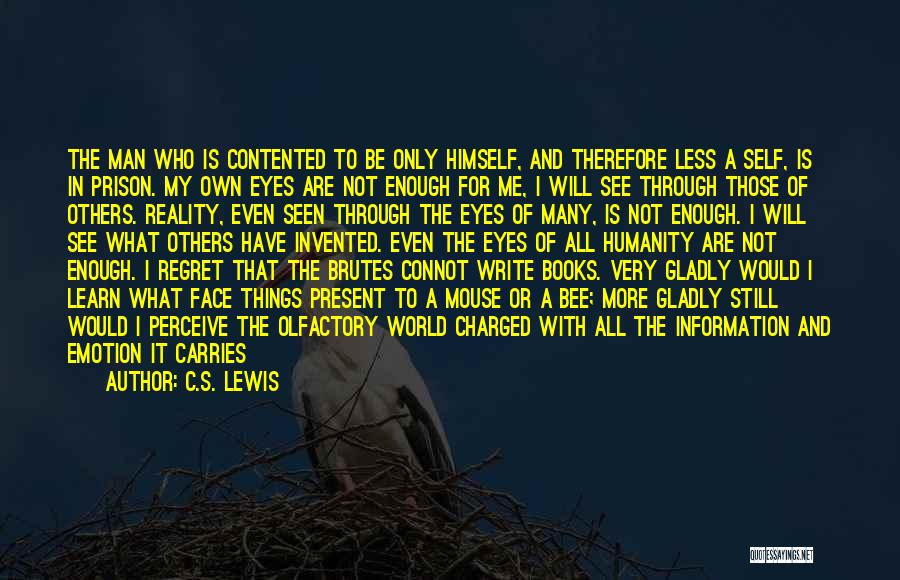 Man Without A Face Quotes By C.S. Lewis