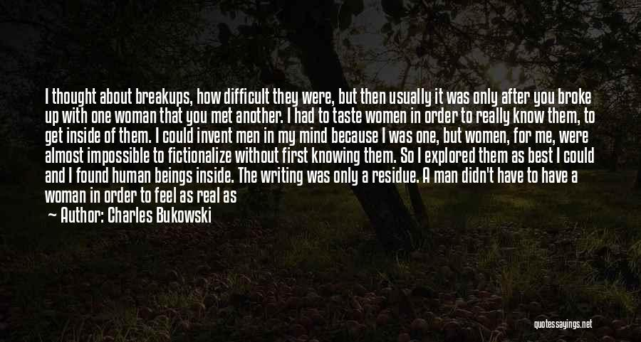 Man Without A Face Quotes By Charles Bukowski