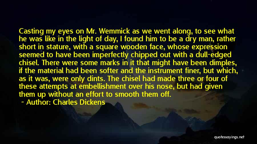 Man Without A Face Quotes By Charles Dickens