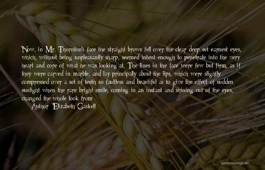 Man Without A Face Quotes By Elizabeth Gaskell