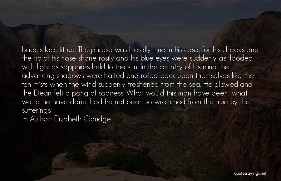 Man Without A Face Quotes By Elizabeth Goudge