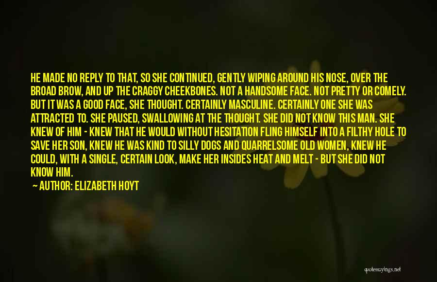 Man Without A Face Quotes By Elizabeth Hoyt
