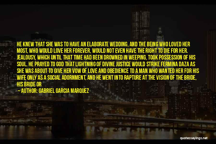 Man Without A Face Quotes By Gabriel Garcia Marquez