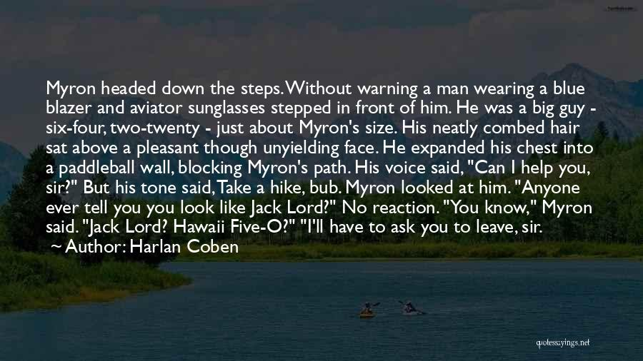 Man Without A Face Quotes By Harlan Coben