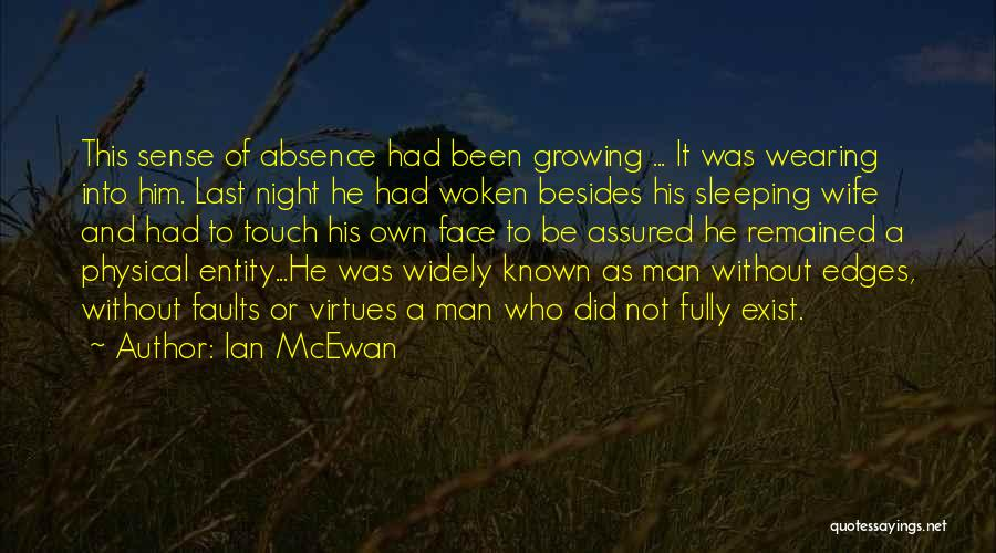 Man Without A Face Quotes By Ian McEwan
