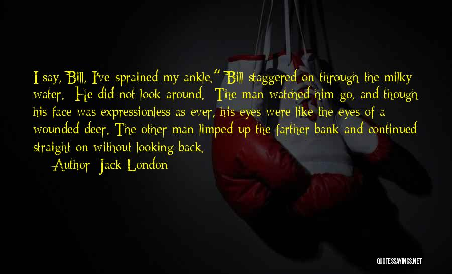 Man Without A Face Quotes By Jack London