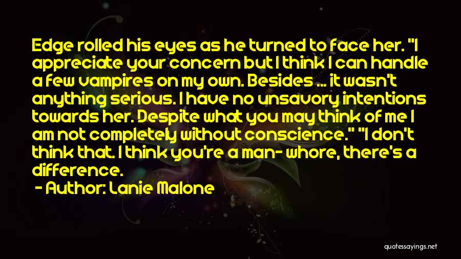 Man Without A Face Quotes By Lanie Malone