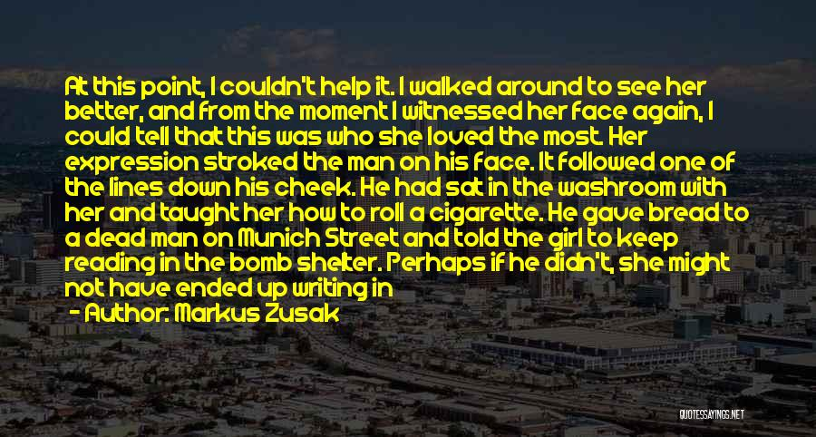 Man Without A Face Quotes By Markus Zusak