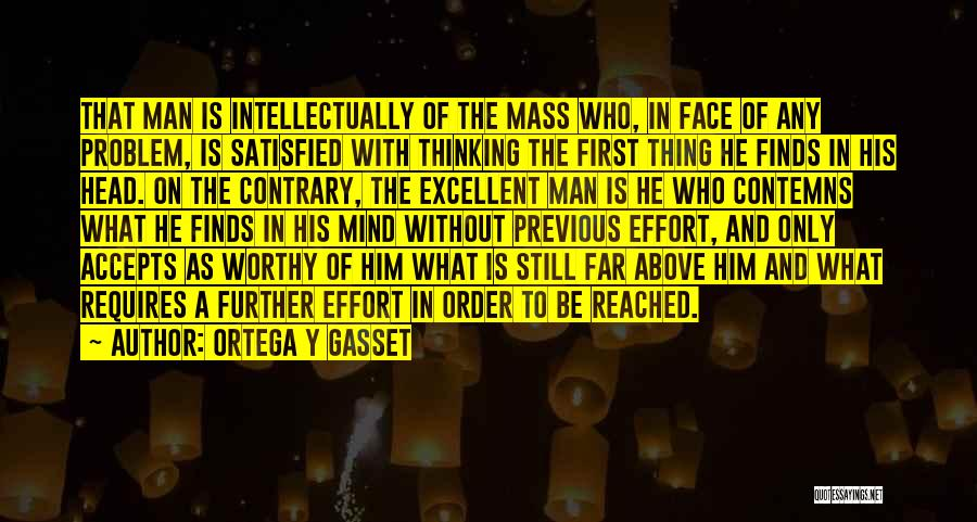 Man Without A Face Quotes By Ortega Y Gasset