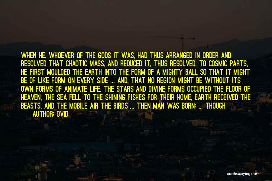 Man Without A Face Quotes By Ovid