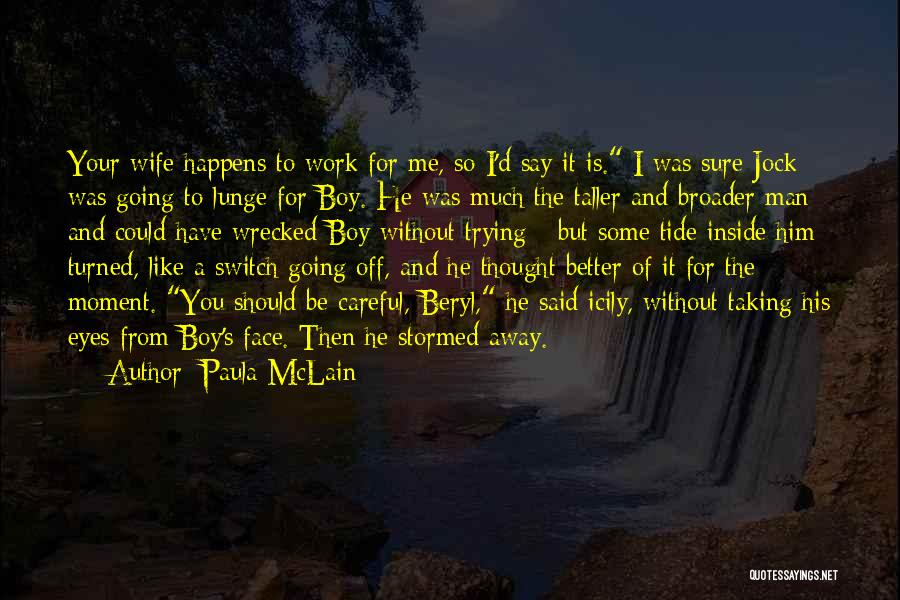 Man Without A Face Quotes By Paula McLain
