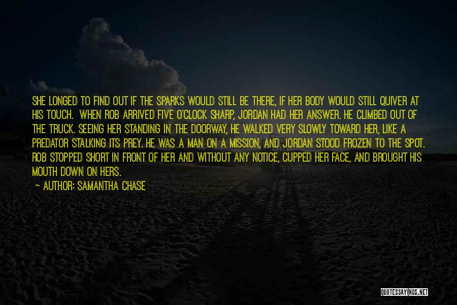 Man Without A Face Quotes By Samantha Chase