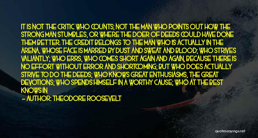 Man Without A Face Quotes By Theodore Roosevelt