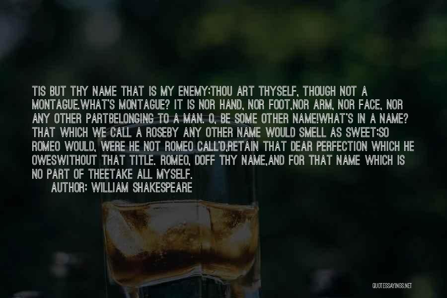 Man Without A Face Quotes By William Shakespeare